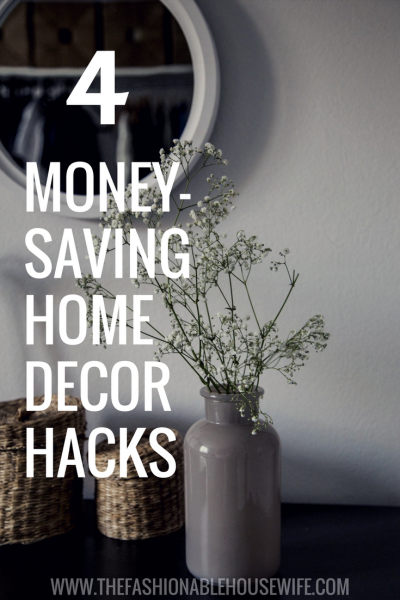 4 Money-Saving Home Decor Hacks