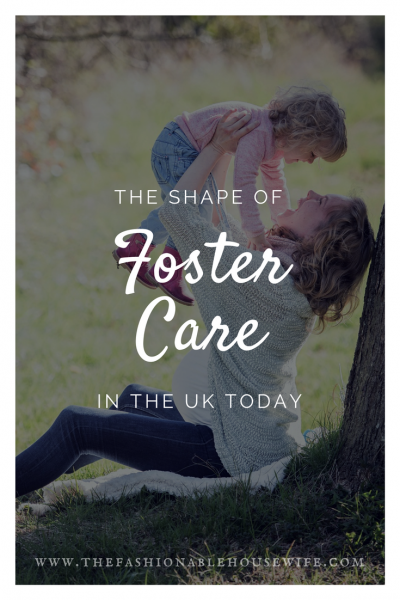 The Shape of Foster Care in the UK Today