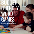 5 BUDGET FRIENDLY WORD GAMES FOR THE ENTIRE FAMILY