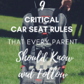 9 Critical Car Seat Rules That Every Parent Should Know And Follow