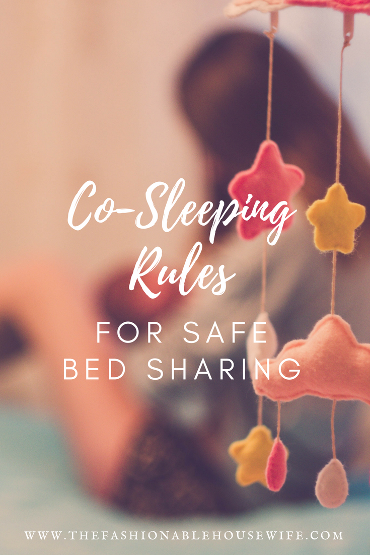 Co Sleeping Rules For Safe Bed Sharing The Fashionable