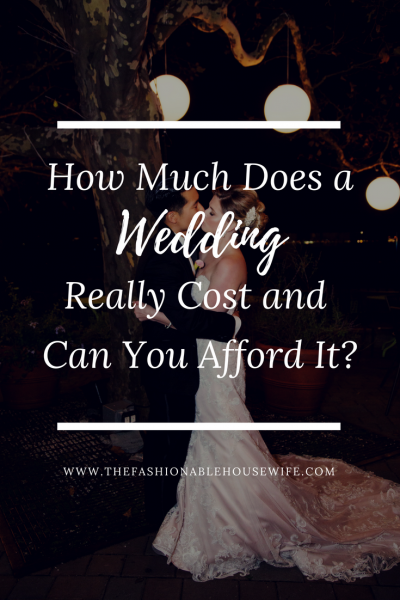 How Much Does a Wedding Really Cost and Can You Afford It?