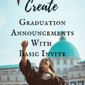 How To Create Graduation Announcements With Basic Invite