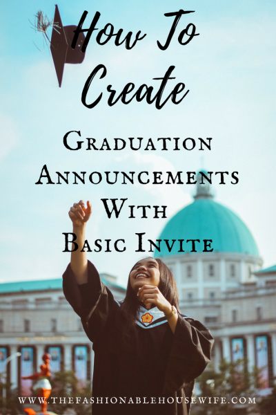 how to create graduation announcements with basic invite the
