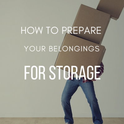 How to Prepare Your Belongings For Storage