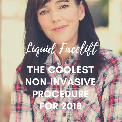 Liquid Facelift – The Coolest Non-Invasive Procedure For 2018