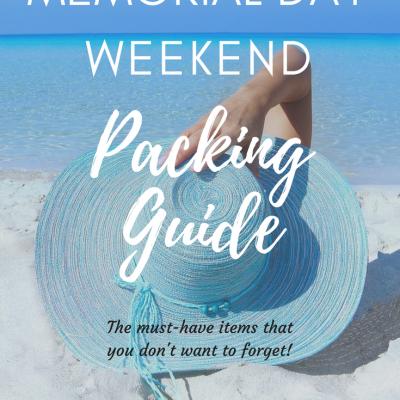 Memorial Day Weekend Packing Guide