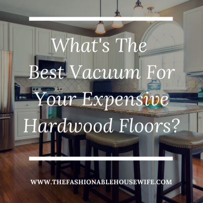 What's The Best Vacuum For Your Expensive Hardwood Floors?
