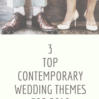 3 Top Contemporary Wedding Themes for 2018