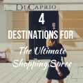 4 Destinations For The Ultimate Shopping Spree
