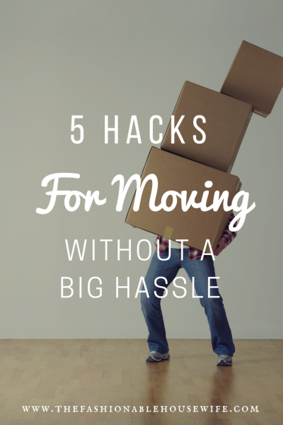 5 Hacks For Moving Without a Big Hassle