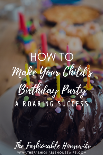 How-To Make Your Child's Birthday Party A Roaring Success