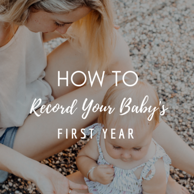 How to Record Your Baby's First Year