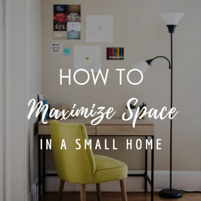 How to Maximize Space in a Small Home