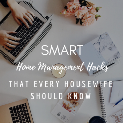 Smart Home Management Hacks That Every Housewife Should Know