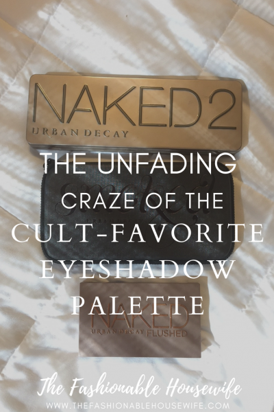 The Unfading Craze Of The Cult-Favorite Eyeshadow Palette