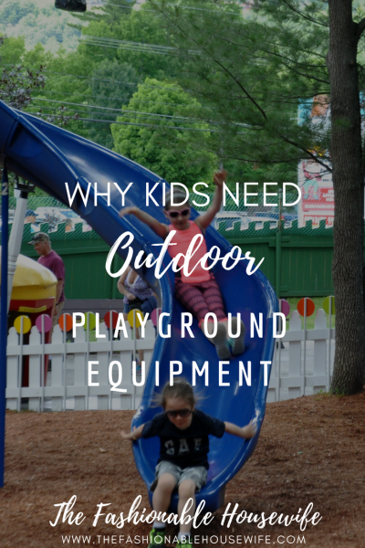 Why Kids Need Outdoor Playground Equipment