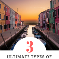 3 Ultimate Types of European Vacations