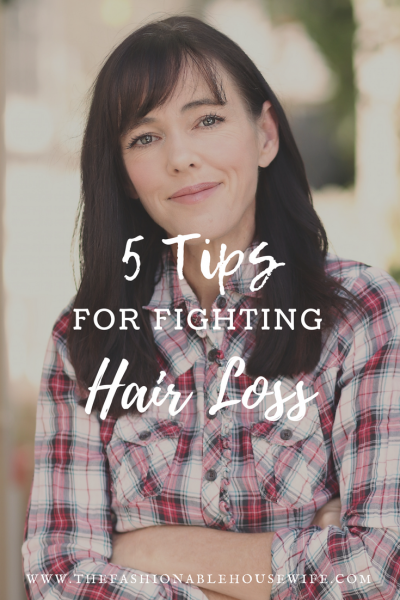 5 Tips For Fighting Hair Loss