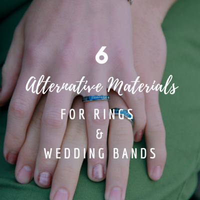 6 Alternative Materials For Rings & Wedding Bands