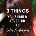 3 Things You Should Never Do To Color Treated Hair