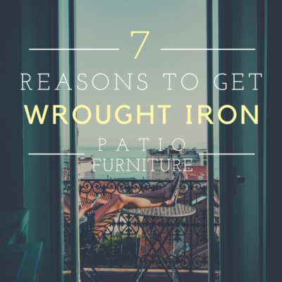 7 Reasons To Get Wrought Iron Patio Furniture
