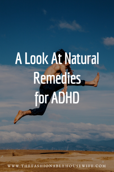 A Look At Natural Remedies For ADHD