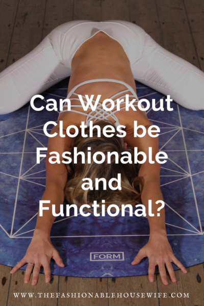 Can Workout Clothes be Fashionable and Functional?