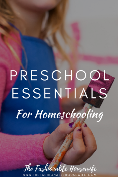 Preschool Essentials for Homeschooling