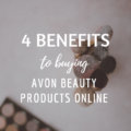 4 Benefits to Buying Avon Beauty Products Online