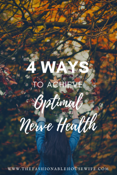 4 Ways To Achieve Optimal Nerve Health