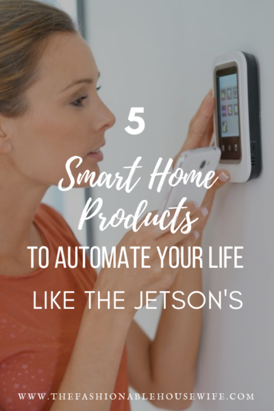 5 Smart Home Products To Automate Your Life Like The Jetson's