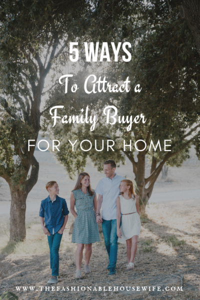 5 Ways to Attract a Family Buyer for Your Home