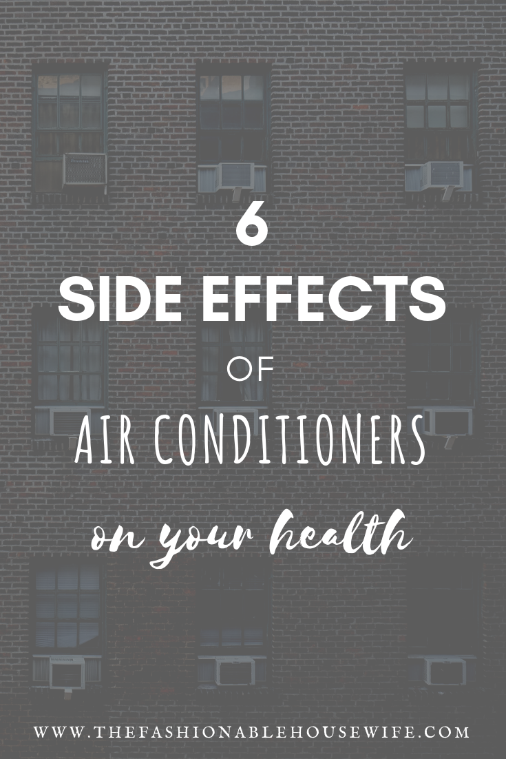 6 Side Effects of Air Conditioners On Your Health
