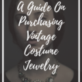 A Guide On Purchasing Vintage Costume Jewelry