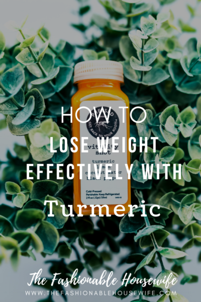 How To Lose Weight Effectively With Turmeric