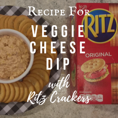 Recipe for Veggie Cheese Dip with RITZ Crackers from Walmart!