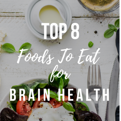 Top 8 Foods To Eat For Brain Health