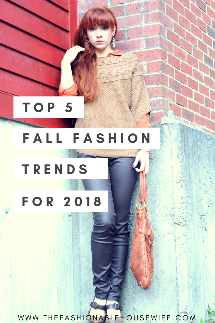 The Fashionable Housewife Picks Top 5 Fall Fashion Trends