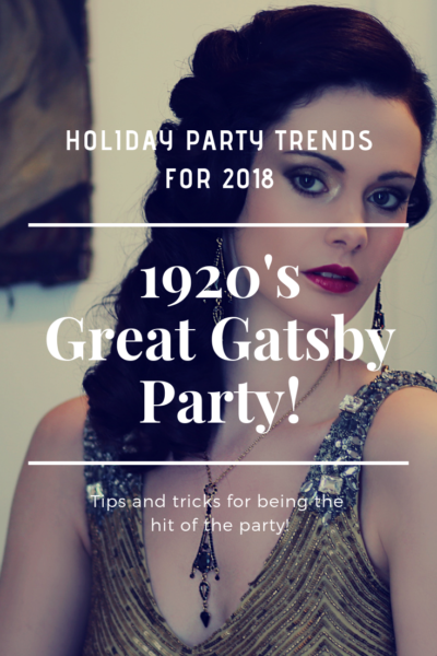 2018 Holiday Party Trends: 1920's Great Gatsby Style