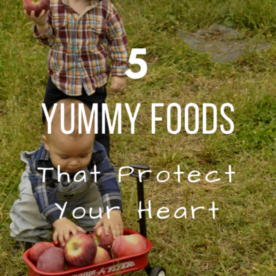 5 Yummy Foods That Protect Your Heart