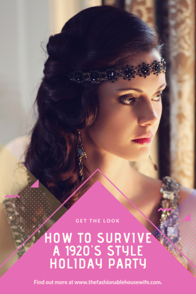 How To Survive A 1920's Style Holiday Party