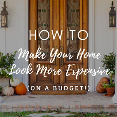 How to Make Your Home Look More Expensive