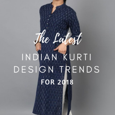 Latest Indian Kurti Designs Trends for 2018