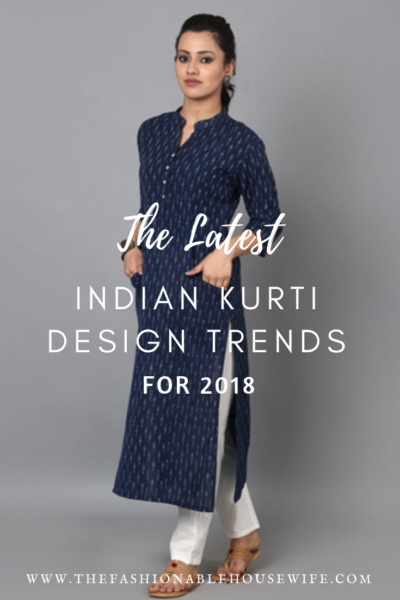 Latest Indian Kurti Design Trends for 2018
