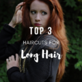 Top 3 Haircuts for Long Hair