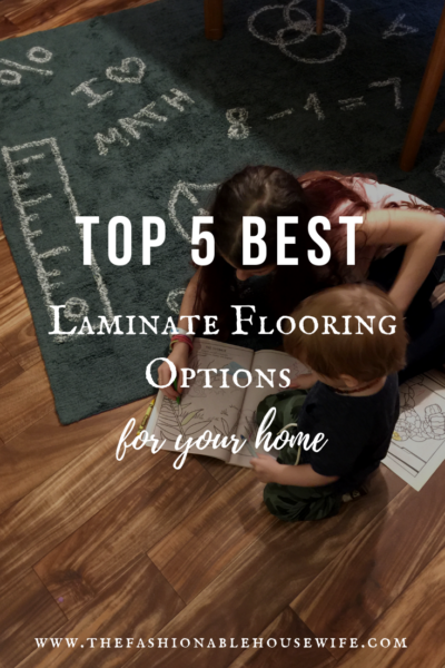 Top 5 Best Laminate Flooring Options for Your Home