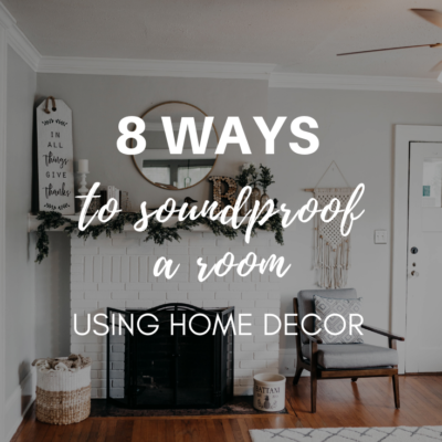 8 Ways to Soundproof a Room Using Home Decor