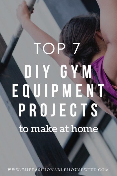 Top 7 DIY Gym Equipment Projects to Make at Home