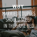 Why Married Couples SHOULD Sleep In The Same Bed